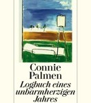 Connie Palmen – Logbuch eines unbarmherzigen Jahres