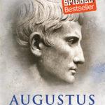 """Ein Gastbeitrag von Franz: das besondere Buch zum Feiertag – John Williams """"Augustus"""""""