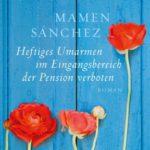 """""""Heftiges Umarmen im Eingangsbereich der Pension verboten"""" – ein schöner Titel für ein schönes Buch"""